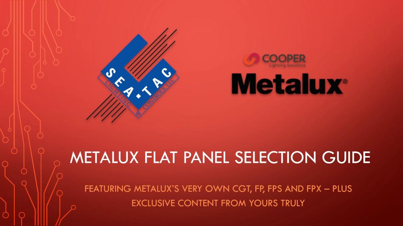 cooper lighting metalux flat panel selection guide