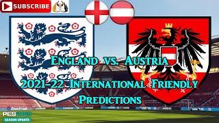 England vs Austria International Friendly 2021 22 Predictions eFootball PES2021