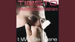 I Will Be Here (Laidback Luke Remix)