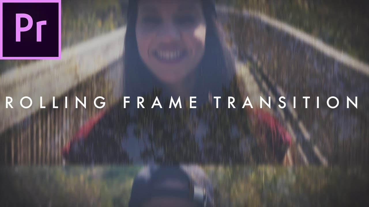 Rolling Frame Transition Film Strip Effect Premiere Pro Tutorial