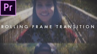 Rolling Frame Transition (Film Strip Effect) | Premiere Pro Tutorial