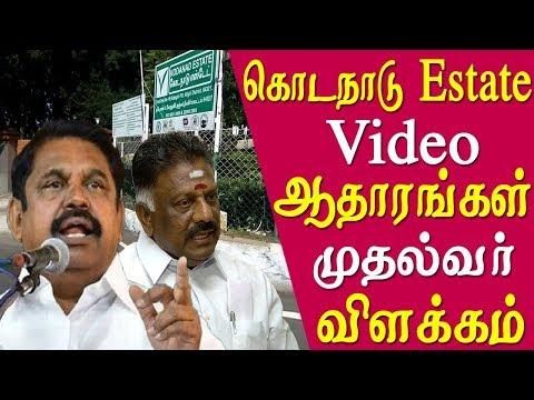 kodanad murders edappadi palanisamy  behind - edappadi palanisamy  reaction - tamil news live