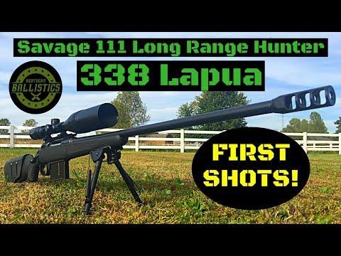 Savage 111 Long Range Hunter 338 Lapua (First Shots)