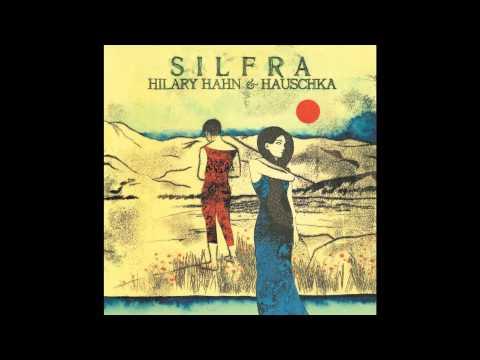 Hilary Hahn & hauschka Silfra
