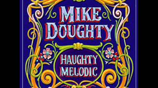 Mike Doughty - I Hear the Bells (w/Lyrics)