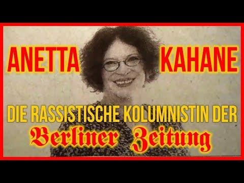 Anetta Kahane - Die rassistische Kolumnenweise der Berliner Zeitung - (Der Volkslehrer Backup)