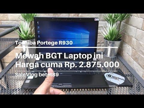 SaleVlog betet89 Toshiba Portege R930 Laptop Mewah Cuma 2.875.000 Sikaaatttt Review Indonesia