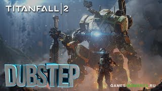 Titanfall 2 - Cinematic Dubstep Trailer