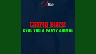 Gyal You a Party Animal (Instrumental)