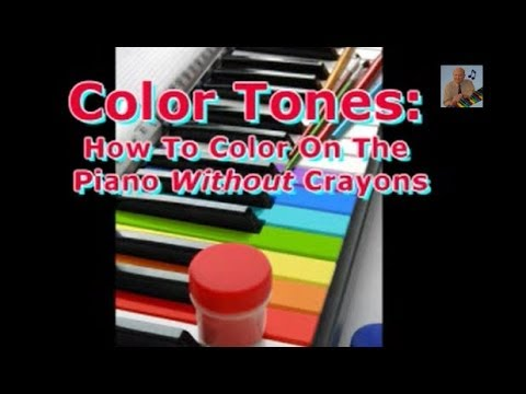 How To Play Piano: Learn To Color On The Piano Without Crayons