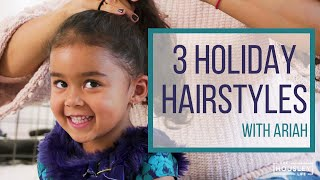 Holiday Hairstyles for Girls with Tamera & Ariah