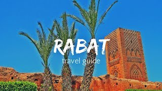RABAT Travel Guide, 5 best places in rabat morocco !!