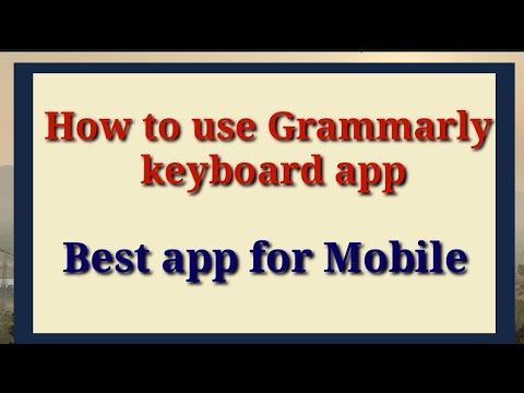 How To Use Grammarly Keyboard App
