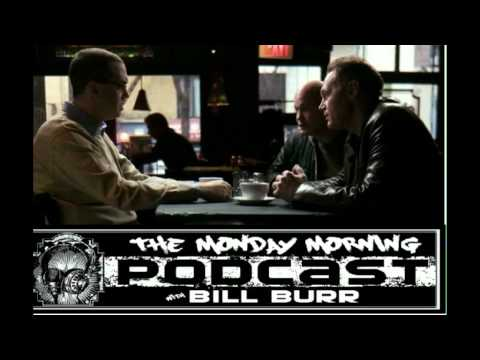 The MMPodcast w/ Bill Burr,Joe DeRosa,Bob Kelly p1