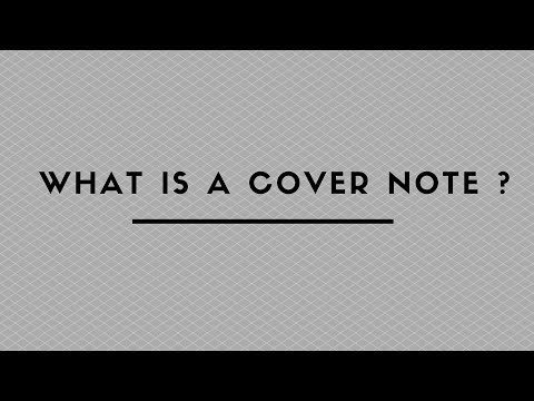 WHAT IS A COVER NOTE ?