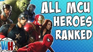 All 38 MCU Heroes Ranked From Worst To Best!