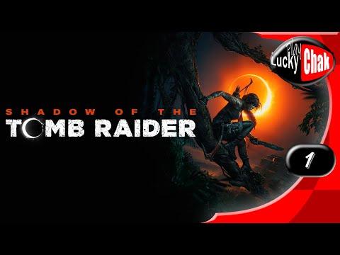 Shadow of the Tomb Raider прохождение - Начало #1