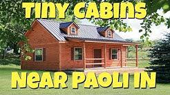 Tiny Cabins Near Paoli Indiana
