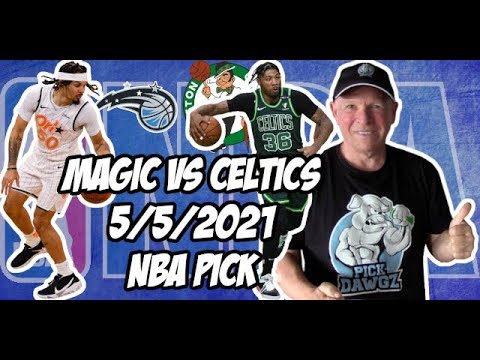 Orlando Magic vs Boston Celtics 5/5/21 Free NBA Pick and Prediction NBA Betting Tips