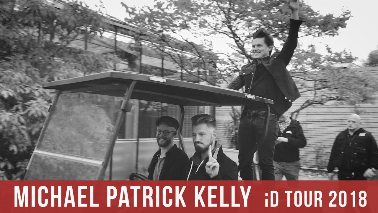 Michael Patrick Kelly Id Tour 2018 Youtube