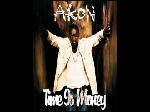 Akon – Time Is Money Lyrics | Genius Lyrics