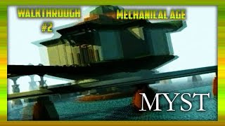 Myst #2 Walkthrough Mechanical Age