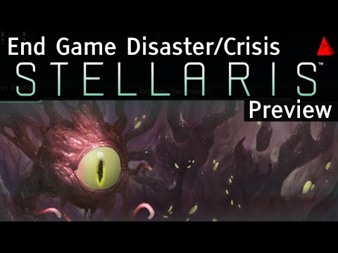 Stellaris Preview - Stellaris End Game Disaster Crisis Events - Dev Diary  #30 and Speculation