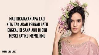 Mantan Terindah - Raisa (Lirik)