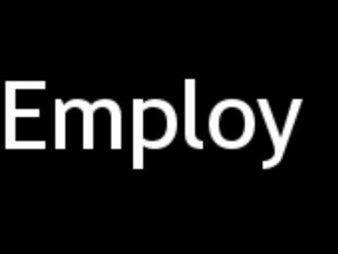 How to Pronounce Employ