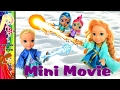Elsa and Anna Toddlers Magic Ice and Snow - Annya gets fire powers! Dolls Olaf Play - Toys In Action