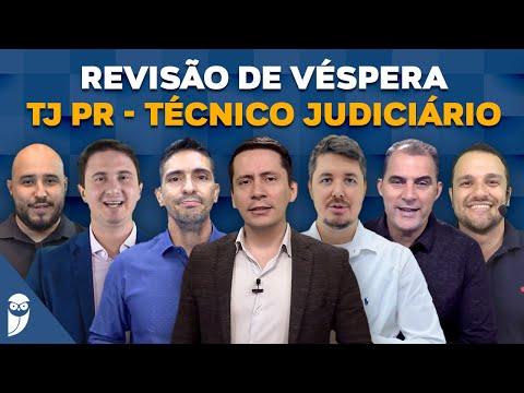 Revisão de Véspera TJ PR - Cargo: Técnico Judiciário