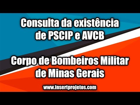 Consulta da existência de PSCIP e AVCB