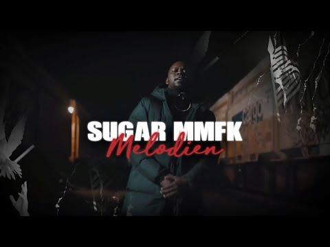 Sugar MMFK - Melodien (prod. by Montabeats) Offizielles Musikvideo
