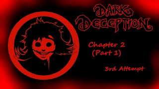 Dark Deception - Chapter 2 - Part 1 - Attempt 3 - GRADUATING FROM HELL! (Zone 2 Complete)