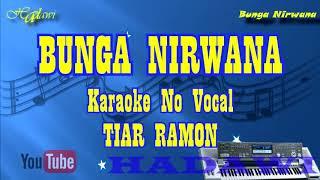 Karaoke Melayu BUNGA NIRWANA - TIAR RAMON (Keyboard Cover)| Karaoke Tanpa Vokal