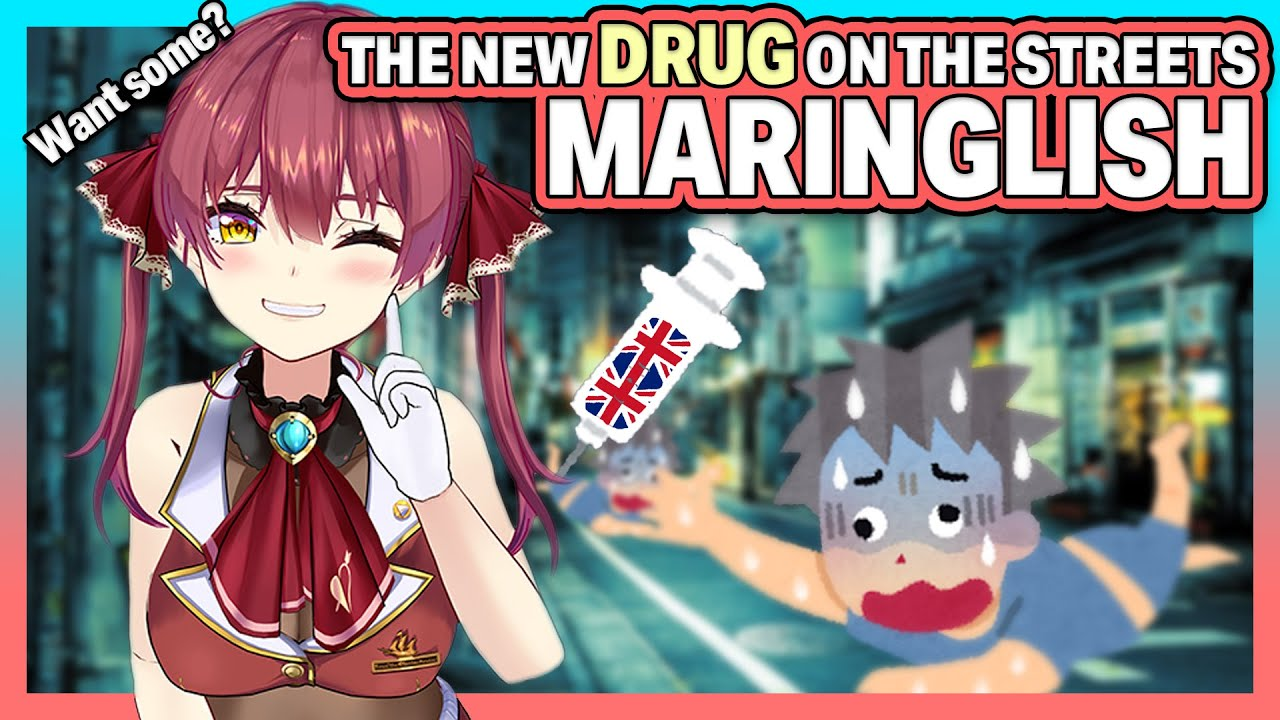 [Hololive] Maringlish is the new drug on the streets