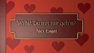 Alex Engel  Willst du mit mir geh39;n? (Ballade) offizielles Musikvideo