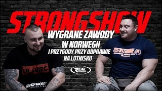StrongShow - Wygrane zawody w Norwegii i przygody przy odprawie na lotnisku