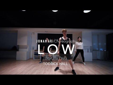 Low (feat.Ru Paul) - TODRICK HALL   Jonah Aki Choreography
