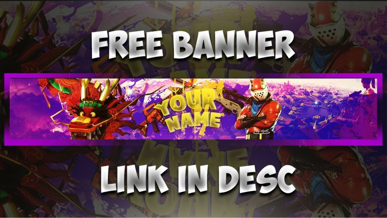 Free Fortnite Battle Royale Youtube Banner Template 2018 Youtube