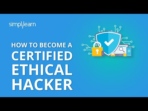 How To Become A Certified Ethical Hacker | Ethical Hacker Career Path | Ethical Hacking |Simplilearn