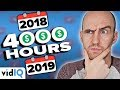 I Didn't Get 4000 Watch Hours In 2018. Do I Need To Start Again? 💰🤔