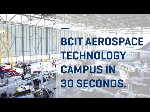 BCIT Aerospace Technology Campus in 30 seconds