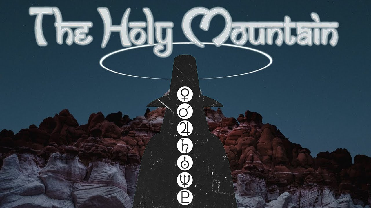 What is the Meaning Behind: The Holy Mountain