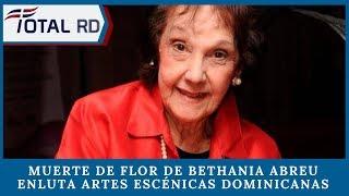 Muerte de Flor de Bethania Abreu enluta artes escénicas dominicanas
