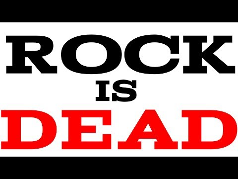 Why Rock Is Dead