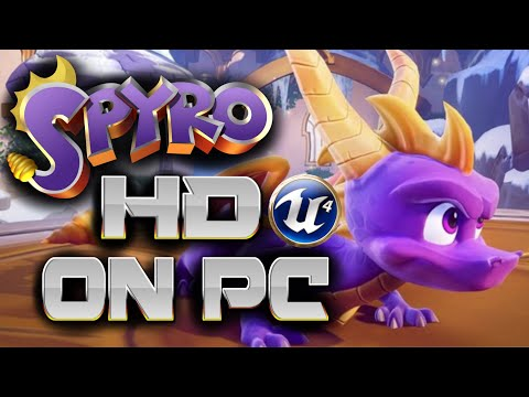 Spyro Remastered HD Unreal Engine on the PC +Download link