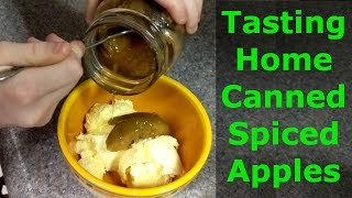 Home Canned Spiced Apples Taste Test | The Pickled Pantry