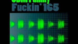 SBM Family - Fuckin 165
