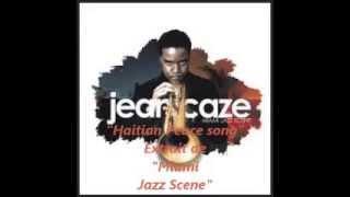 Jean Caze - Haitian Peace Song